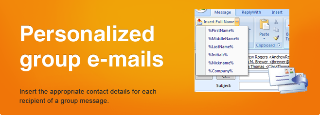Personalized group e-mails. Insert the appropriate contact details for each recipient of a group message.